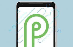 Google Android P'nin en son beta sürümünü çıkardı